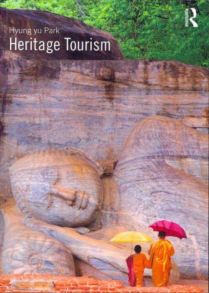 Heritage tourism /
