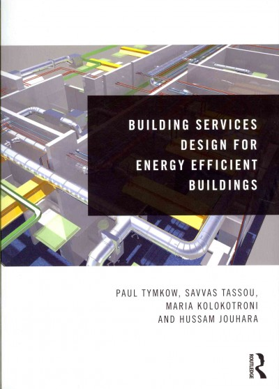 Building services design for energy efficient buildings /
