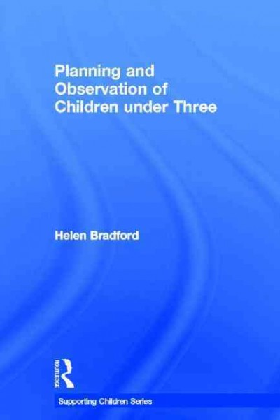 Planning and observation of children under three /