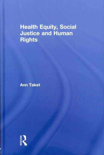 Health equity, social justice and human rights /