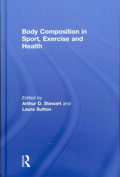 Body composition in sport, exercise and health /