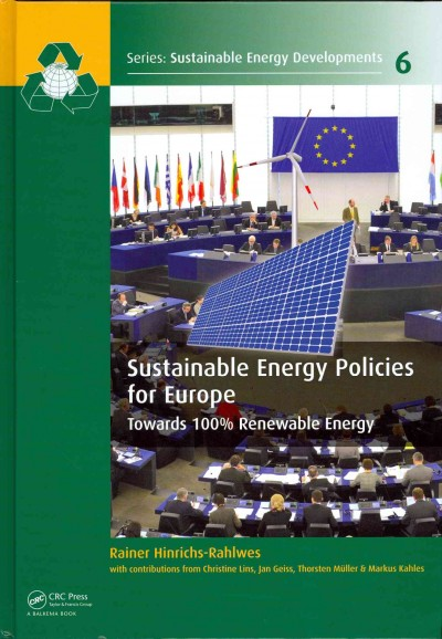 Sustainable energy policies for Europe : towards 100% renewable energy /