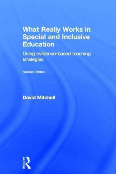 What really works in special and inclusive education : using evidence-based teaching strategies /