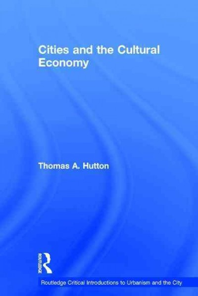 Cities and the cultural economy /