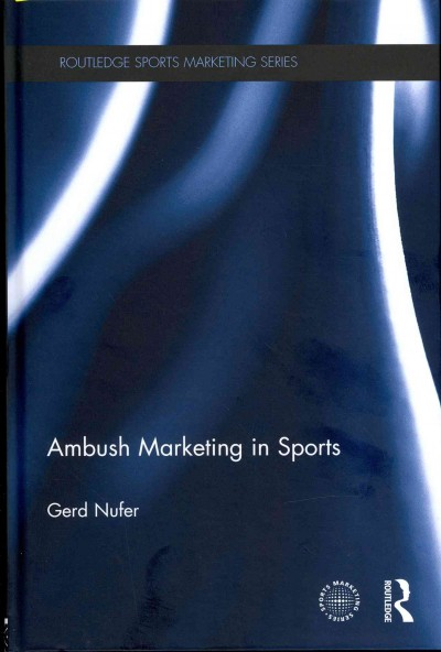 Ambush marketing in sports : theory and practice /