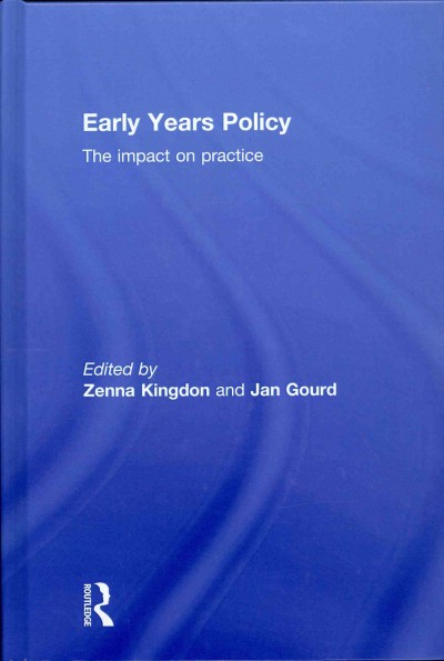 Early years policy : the impact on practice /