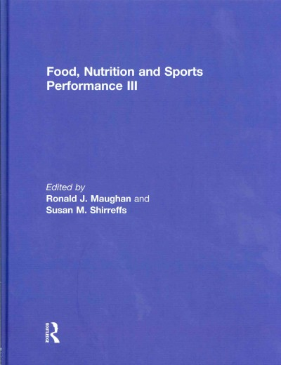 Food, nutrition and sports performance III /
