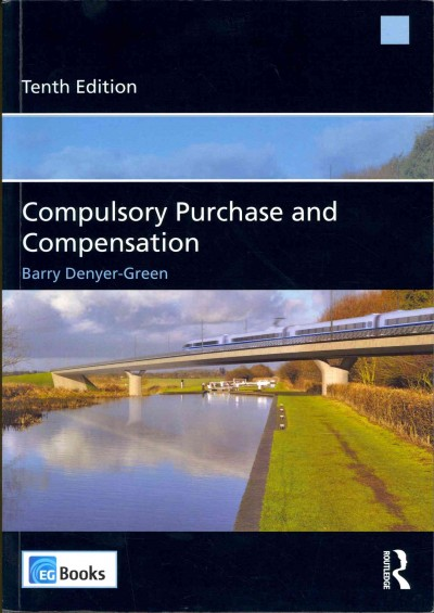 Compulsory purchase and compensation /