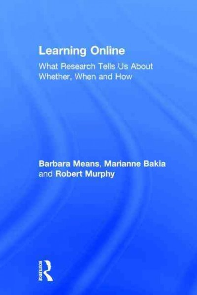 Learning online : what research tells us about whether, when and how /