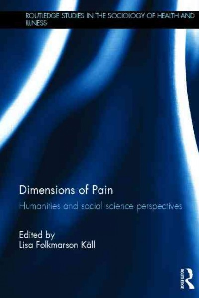 Dimensions of pain : humanities and social science perspectives /