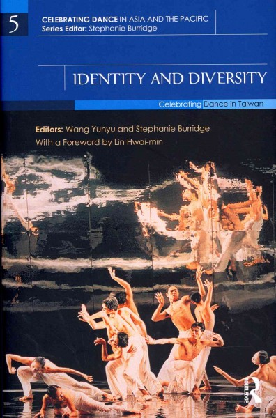Identity and diversity : celebrating dance in Taiwan /