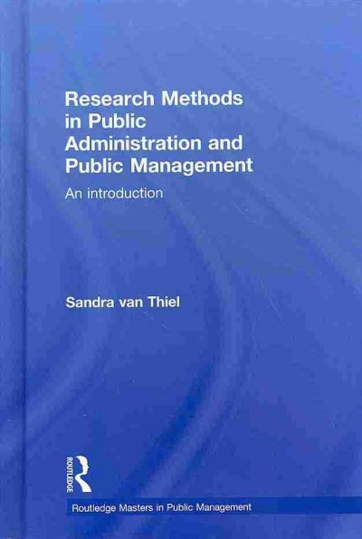 Research methods in public administration and public management : an introduction /