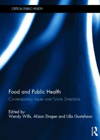 Food and public health : contemporary issues and future directions /