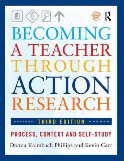 Becoming a teacher through action research : process, context, and self-study /