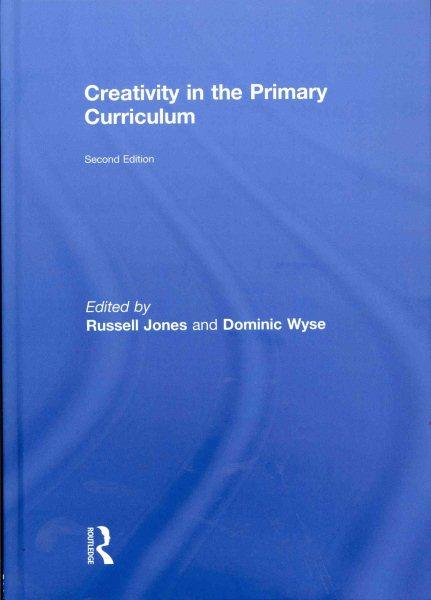 Creativity in the primary curriculum /