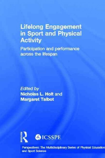 Lifelong engagement in sport and physical activity : participation and performance across the lifespan /