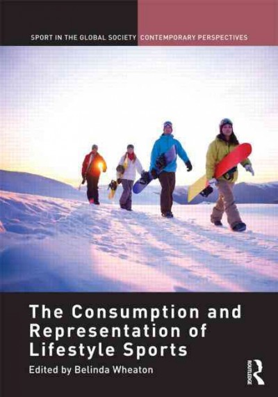 The consumption and representation of lifestyle sports /