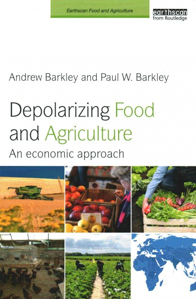 Depolarizing food and agriculture:an economic approach