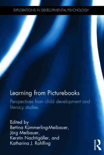 Learning from picturebooks : perspectives from child development and literacy studies /