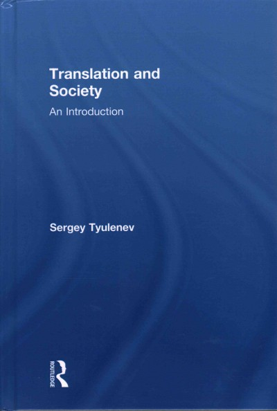 Translation and society : an introduction /