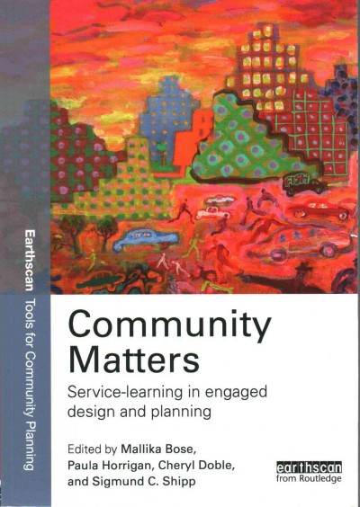 Community matters : service-learning in engaged design and planning /