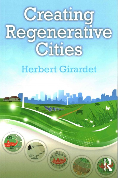 Creating regenerative cities /