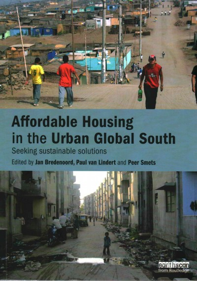 Affordable housing in the urban global south : seeking sustainable solutions /