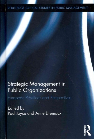 Strategic management in public organizations : European practices and perspectives /