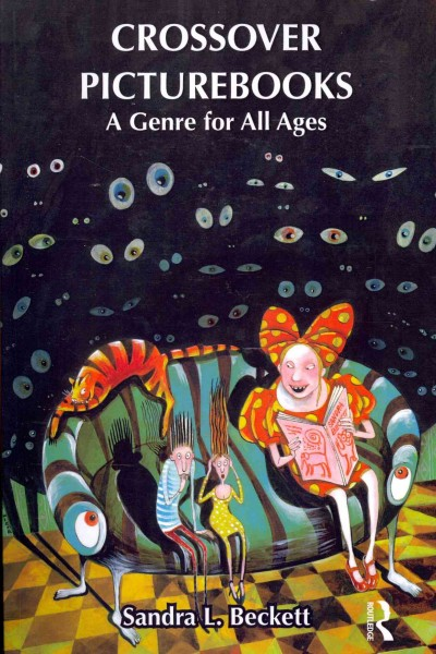 Crossover picturebooks : a genre for all ages /