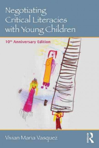 Negotiating critical literacies with young children /