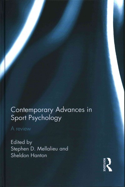 Contemporary advances in sport psychology : a review /