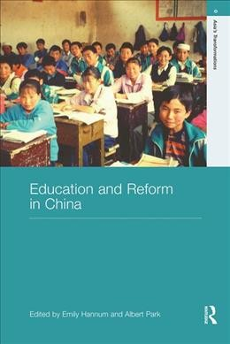 Education and reform in China /