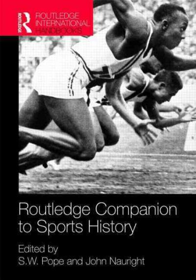Routledge companion to sports history /