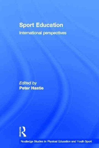 Sport education : international perspectives /