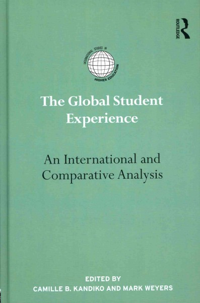 The global student experience : an international and comparative analysis /