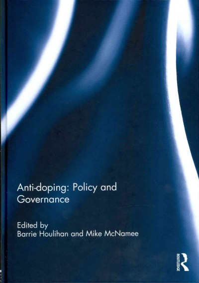 Anti-doping : policy and governance /