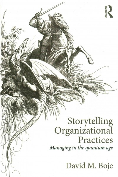 Storytelling organizational practices : : managing in the quantum age
