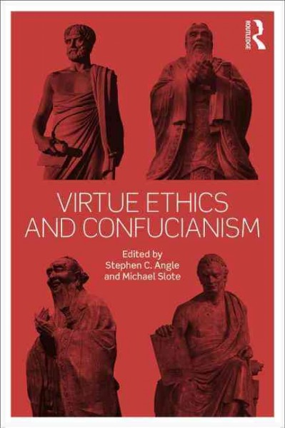 Virtue ethics and Confucianism /