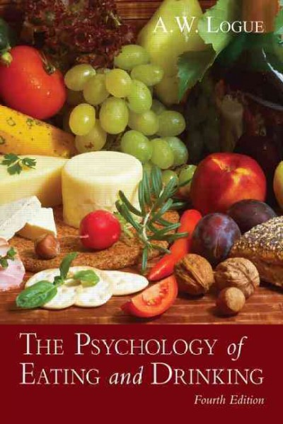 The psychology of eating and drinking /