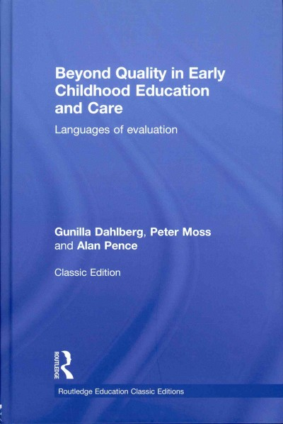 Beyond quality in early childhood education and care : languages of evaluation /