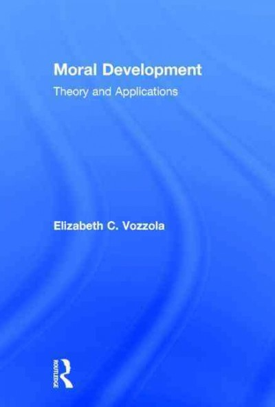 Moral development : theory and applications /
