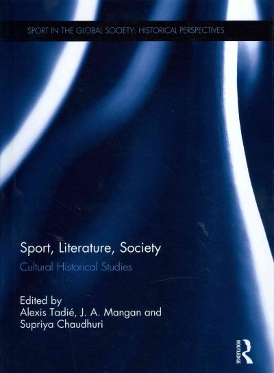 Sport, literature, society : cultural historical studies /