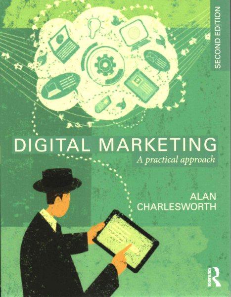 Digital marketing : : a practical approach