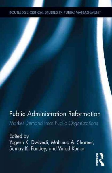 Public administration reformation : market demand from public organizations /
