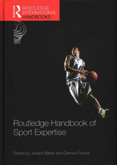 Routledge handbook of sport expertise /