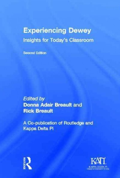 Experiencing Dewey : insights for today