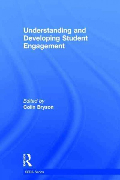 Understanding and developing student engagement /