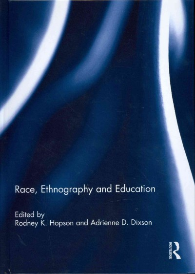 Race, ethnography and education /