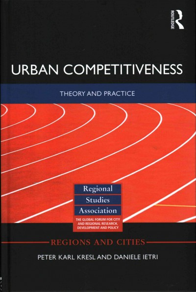 Urban competitiveness : theory and practice /
