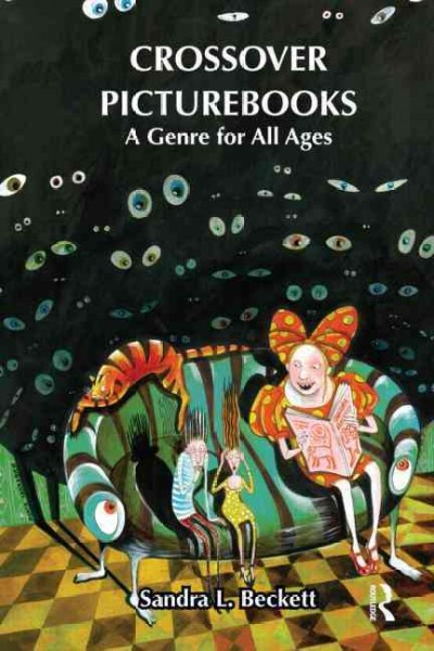Crossover picturebooks : a genre for all ages